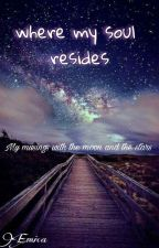 where my soul resides by subtlyME