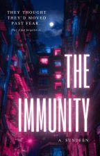 The Immunity || A Cyberpunk Thriller by sunnydwrites