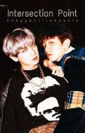Intersection Point  by babyyeolliebaekie