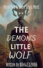 The Demon's Little Wolf by Olivia112806