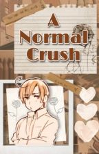 A Normal Crush by Tomatoboy69