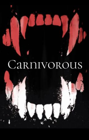 Carnivorous (Male Yandere Monster x Male Reader) by ThePaperQueen