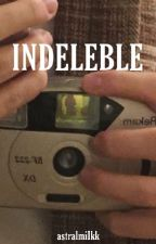 Indeleble by astralmiIkk
