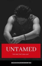 Untamed by Bookwormmmm193