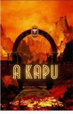 A Kapu by Makk7Dani