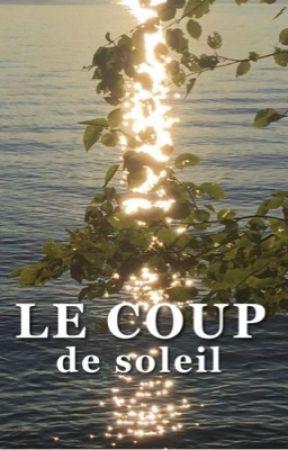 Le coup de soleil by feathercam