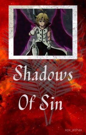 Shadows Of Sin by xox_aishax