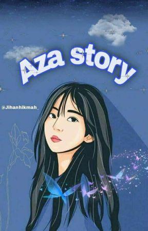 Aza story  by Jihanhikmah_