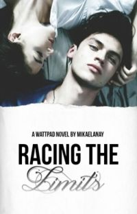 Racing the Limits(Limits #1) (Completed) cover