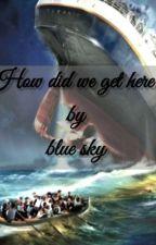 titanic story (countryhumans) by BlueSky046