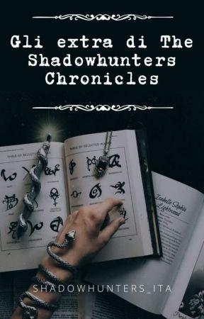 𝔾𝕃𝕀 𝔼𝕏𝕋ℝ𝔸 𝔻𝕀 𝕋ℍ𝔼 𝕊ℍ𝔸𝔻𝕆𝕎ℍ𝕌ℕ𝕋𝔼ℝ𝕊 ℂℍℝ𝕆ℕ𝕀ℂ𝕃𝔼𝕊 by Shadowhunters_ITA