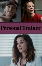 Personal Trainer by justanotherwriter234