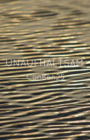 Unaufhaltsam by ConBon25