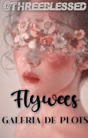 Flywees - Galeria de Plots by threeblessed