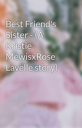 Best Friend's Sister - (A Kristie MewisxRose Lavelle story) by DanceMomsMino