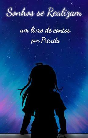 Sonhos se Realizam - um livro de contos by NinjaTurqueza
