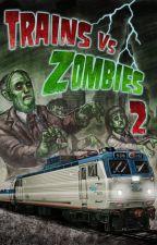 Trains vs (PvZ) Zombies 0 by NatsuDB