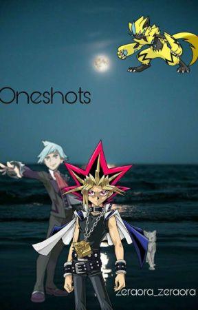 Oneshots  by zeraora_zeraora