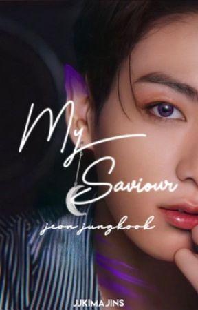 My Saviour   Jeon Jungkook by jjkimajins