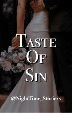 Taste of Sin (CHICAGO SINNER SERIES BOOK 1) by NightTime_Storiexs