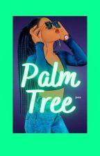 Palm Tree♊😛🌴🌴🌹💋💍 by Carolina4240