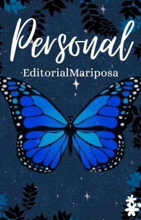 PERSONAL by MariposaEditorial