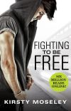 Fighting to be Free (Completed) cover