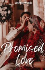 Promised Love by xdaydreamer30x