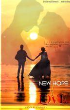 New hope of Love ❤ by RiyaMaji