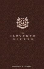 The Eleventh Gifted (The Gifted Fanfiction) by CatInABox__