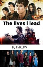 the lives I live by hpandtwlover