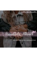 Parallels Attract⁓🦋 by _Shi_writes