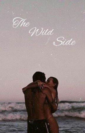 The Wild Side by strawbaby0608