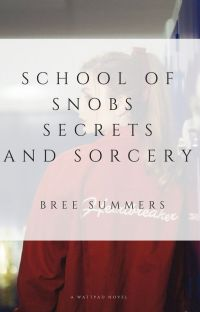 School of Snobs, Secrets and Sorcery cover