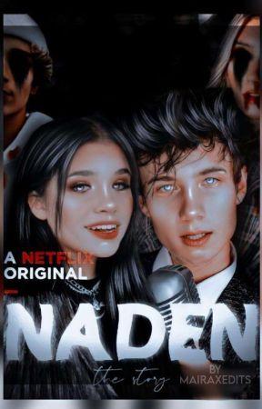 Naden:The story by mairaxedits