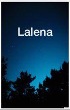 Lalena by uzayboslugu07