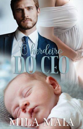   DEGUSTAÇÃO   O herdeiro do CEO  by autoramilamaia