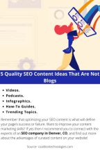 5 Quality SEO Content Ideas That Are Not Blogs by josephdennyy01