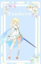 Schwärmerei - Yandere Genshin Impact x Reader by Chaifish