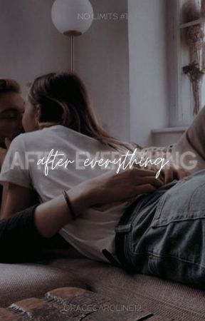 After Everything by gracecaroline12