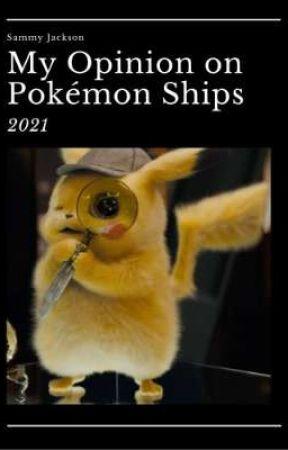My Opinion on Pokémon Ships by Sammy_Jackson