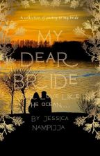 My Dear Bride by jessicajimmies