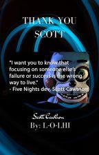 Thank You Scott by L-O-LHI