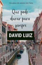 David Luiz- Eu e Ele by BellaBonzior_