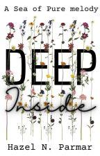 Deep Inside by hazelparmar07