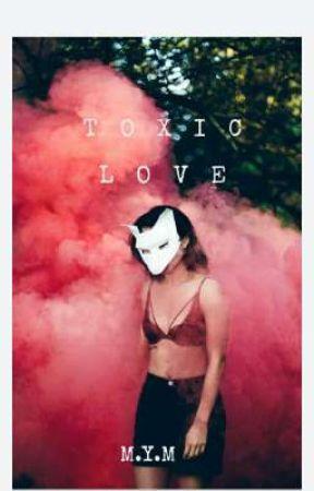 TOXIC LOVE 🖤🔥 by Marta220807