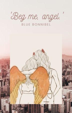'Beg me, angel.' (GirlxGirl) (AngelxDemon) by BlueBonnibel