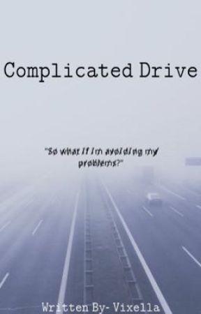 Complicated Drive by VixellaMoonlight13