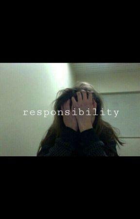 Responsibility by trashpandaleader