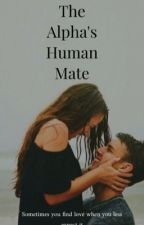 The Alpha's Human Mate by Gracelesss